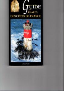 Petit format complet sur les phares de France très pratique en activités pédestre Chez Chasse-Marée