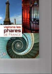Tous les phares de France visitables éditions Locus Solus