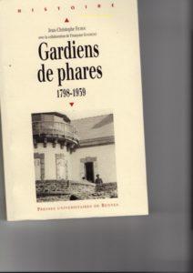 Passionnant et complet ouvrage sur la vie des gardiens de Phares de 1798 à 1939