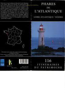 Plaquette de 39 phares de Loire-Atlantique et Vendée éditions L'inventaire