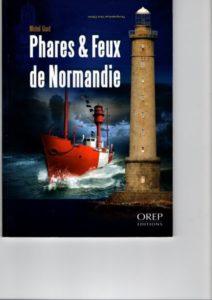 Passionnant fascicule des feux de Normandie de Granville au Tréport éditions OREP