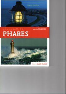 Découvertes Phares de J.Guichard et J.C.Fichou éditions Ouest France
