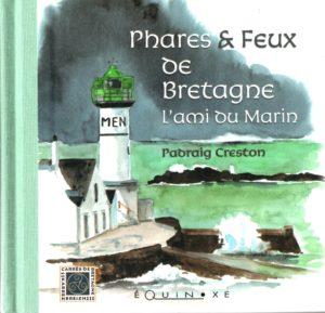 Phare et feux de Bretagne, livre d'aquarelle de Padraig Creston éditions éQuinoxe