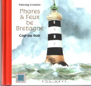 Phare et feux de Bretagne Sud, livre d'aquarelle de Padraig Creston éditions éQuinoxe